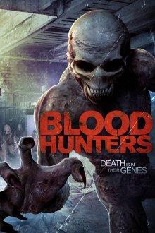 постер к фильму Охотники за кровью