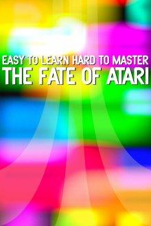 постер к фильму Легко обучиться, трудно стать мастером: судьба Atari