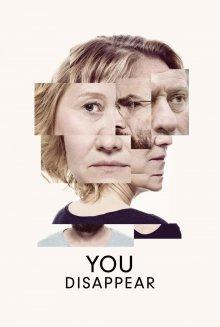 постер к фильму Ты исчезнешь