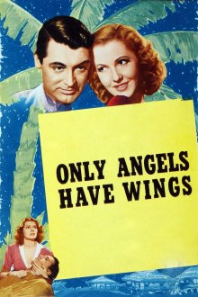 постер к фильму Только у ангелов есть крылья