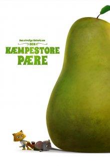 постер к фильму Невероятная история о гигантской груше