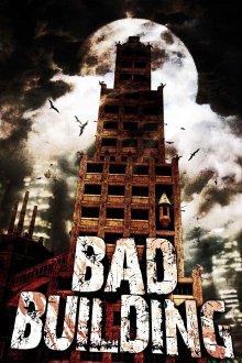 постер к фильму Плохое здание