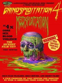 постер к фильму Грайндсплуатация 4: Расплавленные