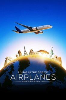 постер к фильму Жизнь в эпоху самолётов