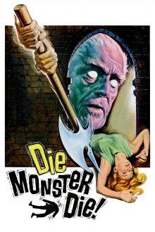 постер к фильму Умри, монстр, умри!