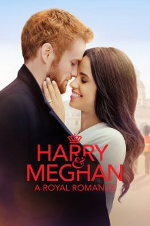 постер к фильму Гарри и Меган: История королевской любви