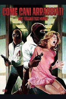 постер к фильму Как бешеные псы