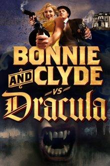 постер к фильму Бонни и Клайд против Дракулы
