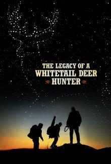 постер к фильму Наследие охотника на белохвостого оленя