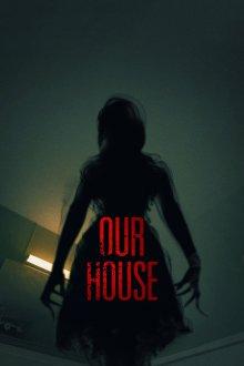 постер к фильму Наш дом