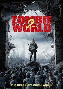 постер к фильму Мир Зомби 2