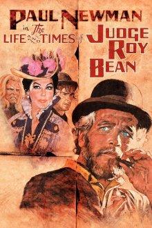 постер к фильму Жизнь и времена судьи Роя Бина