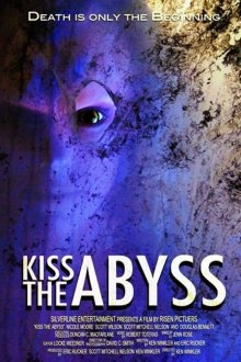 постер к фильму Поцеловать бездну