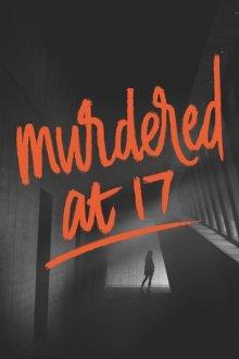 постер к фильму Убита в семнадцать