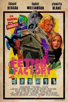 постер к фильму Фабрика фетиша