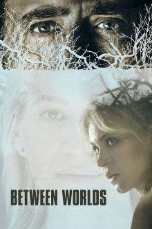 постер к фильму Меж двух миров