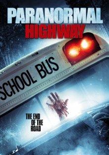 постер к фильму Паранормальное шоссе