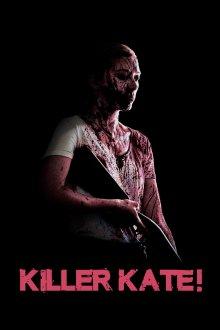 постер к фильму Убийца Кэйт!