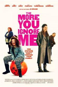 постер к фильму Чем больше ты меня игнорируешь