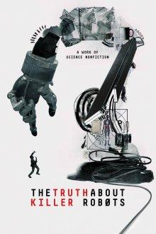 постер к фильму Правда о роботах-убийцах