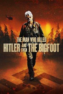 постер к фильму Человек, который убил Гитлера и затем снежного человека
