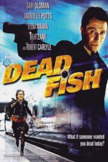 постер к фильму Дохлая рыба