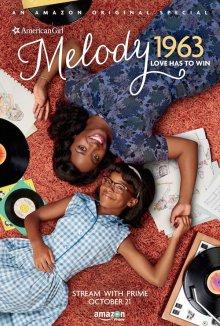 постер к фильму Американская история девушки - Мелодия 1963: Любовь должна победить