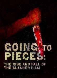 постер к фильму На куски: Рассвет и закат слэшеров