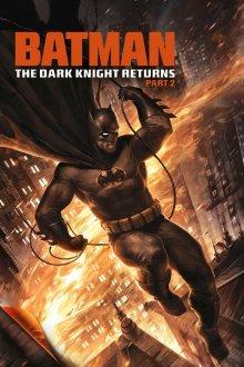 постер к фильму Тёмный рыцарь: Возрождение легенды. Часть 2